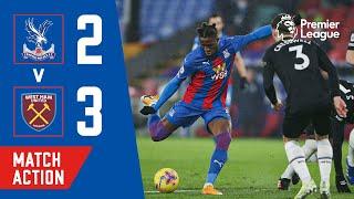 Crystal Palace 2-3 West Ham United | Match Action