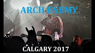 Arch Enemy & Trivium Live in Calgary HD 1080p 11/20/17 (Highlights Full Concert)