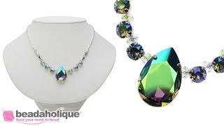 How to Make a Swarovski Crystal Necklace with Fancy Stones and Chain
