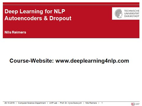 Deep Learning for NLP - Lecture 4 - Autoencoders
