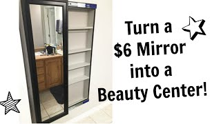 Turn a $6 wall mirror into a sliding beauty cabinet for $25! Keep the mirror always visible, even when cabinet is open. Store beauty