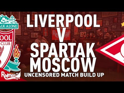 Liverpool v Spartak Moscow | Uncensored Match Build Up