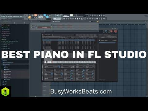 how-to-get-the-best-piano-in-fl-studio