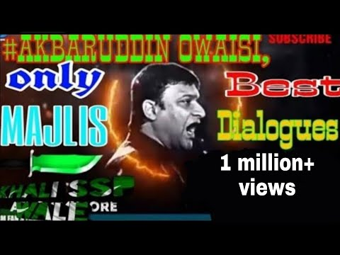 #.AKBARUDDIN OWAISI, New. Best Dialogues ONLY MAJLIS