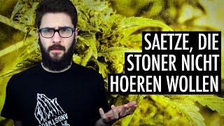 Sätze, die Cannabis-Konsumenten NICHT hören wollen! | Andre Teilzeit