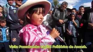 Niña canta en Quechua de Pomabamba - Ancash.
