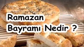 Ramazan Bayramı Nedir