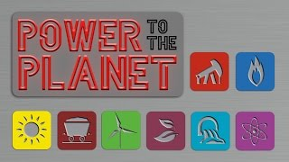 Power to the Planet - Full Video