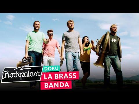 La Brass Banda – Ein musikalischer Heimatfilm | Doku | Rockpalast