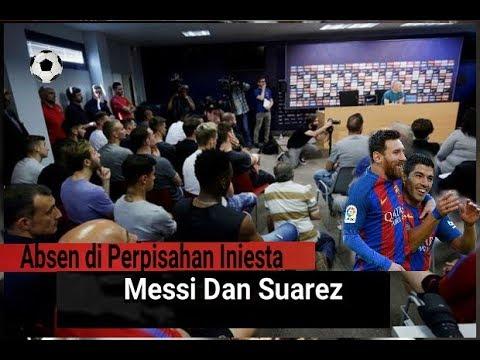 Absen di Perpisahan Iniesta, di Mana Messi dan Suarez ..?