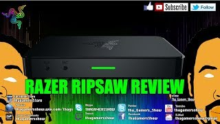 SE05EP10: Razer Ripsaw Review