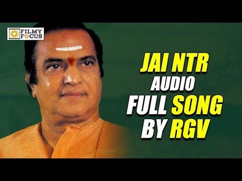 Jai NTR Audio Full Song || NTR Biopic || NTR Movie || RGV, NTR - Filmyfocus.com