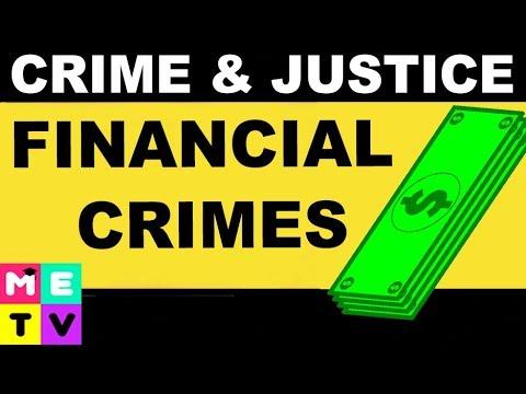 Crime & Justice | Financial Crimes