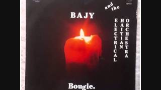 Bajy & Electrical Haitian Orchestra - Fou de toi