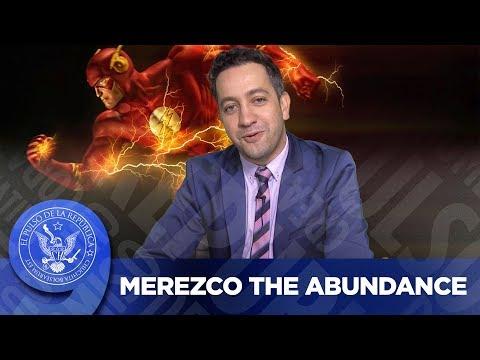 MEREZCO THE ABUNDANCE - EL PULSO DE LA REPÚBLICA