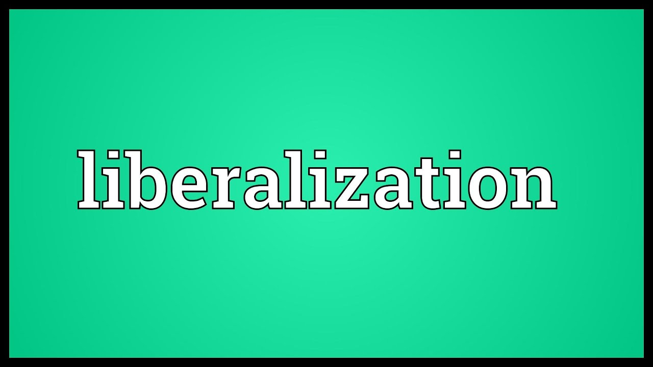 Essay on liberalisation in india