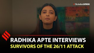Radhika Apte meets the 'heroes' who helped pregnant women during the 26/11 thumbnail