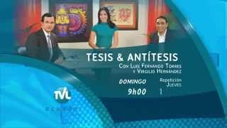 Tesis y Antítesis - Promo Programa 68 - Crisis en Venezuela