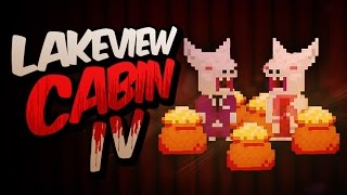 GOLD HOARDING VAMPIRES! | Lakeview Cabin IV #4 (Treasure of the Vampire Rednecks)