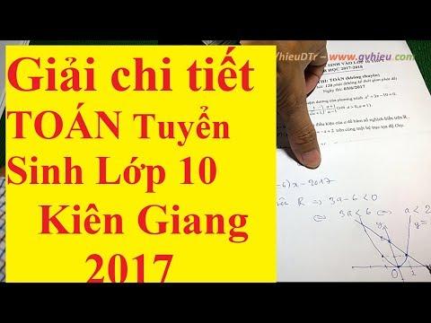 Giải chi tiết Toán tuyển sinh lớp 10 Kiên Giang 2017