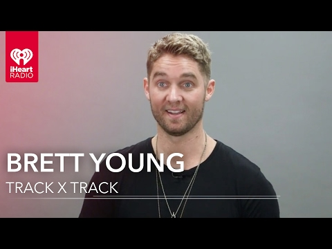 Brett Young Track By Track | Exclusive Interview