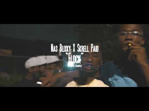 Nas Blixky & Skrell Paid - Flock (Music Video) [Dir By Ogonthelens]