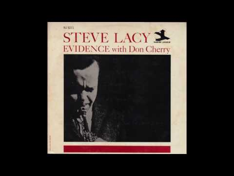 Steve Lacy with Don Cherry - Evidence (1962) full album