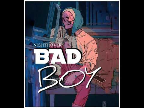 Night Hover - Bad Boy