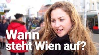 Straßenumfrage: Wann steht Wien auf?