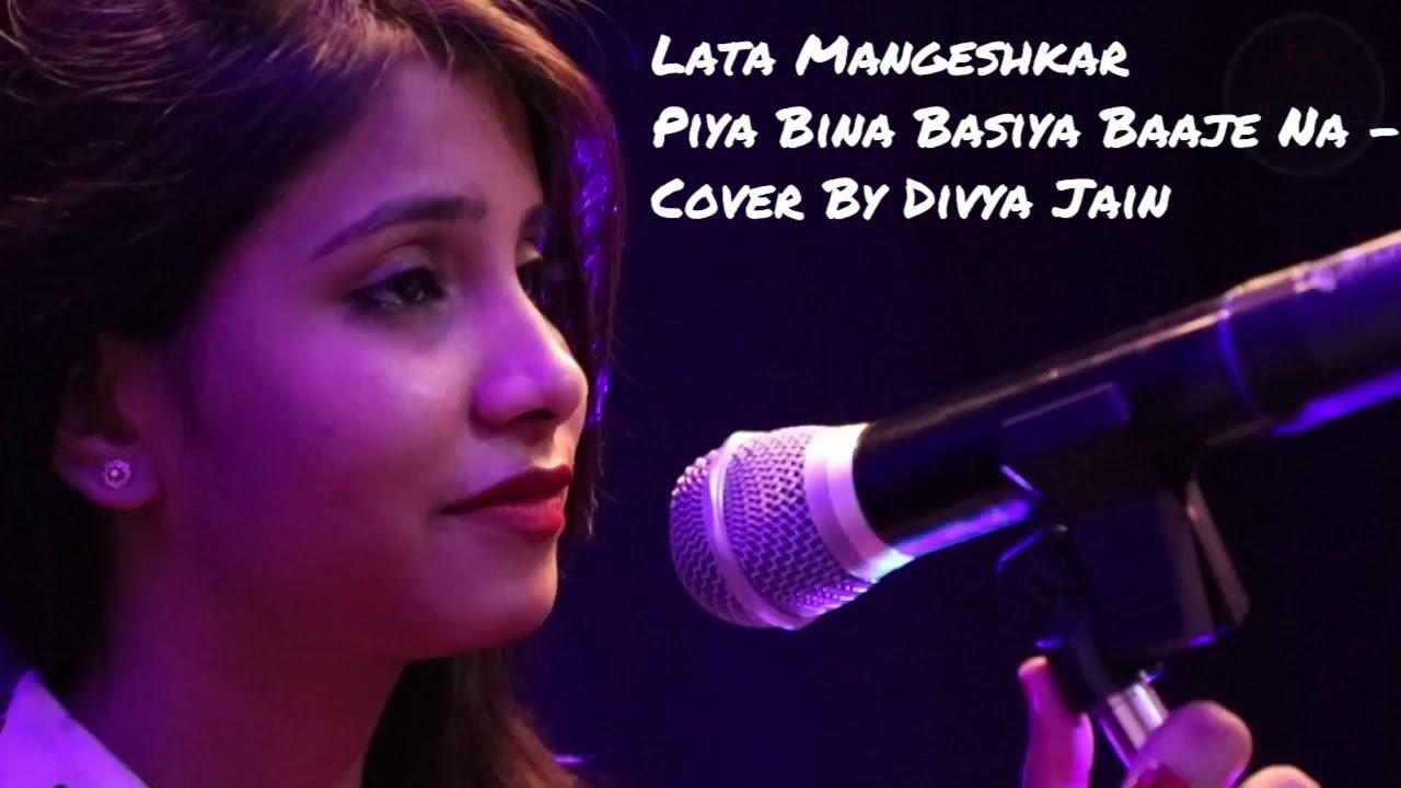 Piya Bina Piya Bina Basiya Lyrics