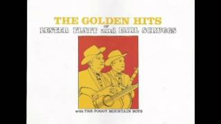 The Golden Hits Of Lester Flatt And Earl Scruggs (Full Album)