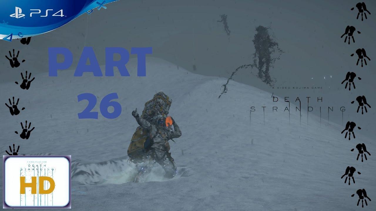 Death Stranding [PS4] - Walkthrough Part 26   Hard Mode   100%