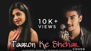 TAARON KE SHEHAR|Cover| MrinmayMS|Priyanka Tripathy|Jubin Nautiyal |Neha Kakkar |
