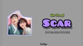 [Sub Indo] Kim Yeon Ji - Scar (Ost The Tale Of Nokdu)
