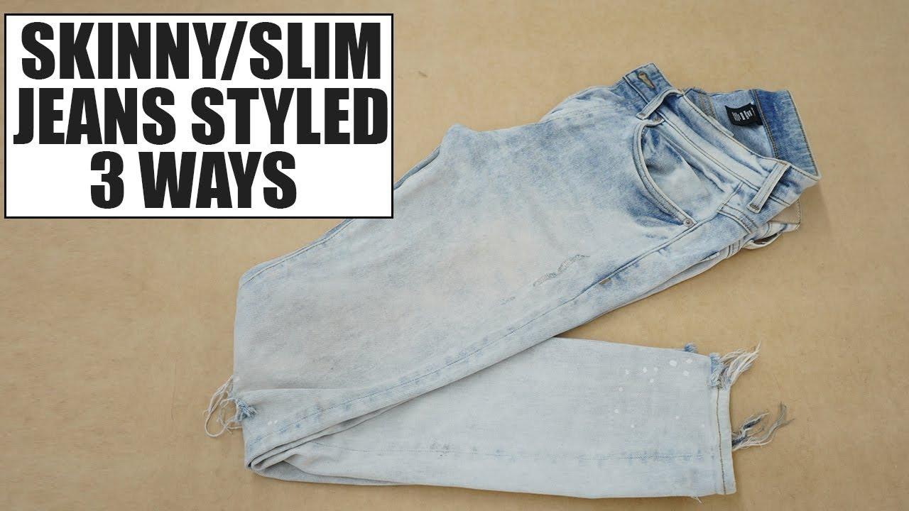 df2d938b2 HOW TO STYLE SKINNY & SLIM JEANS 3 WAYS by Norris Danta Ford