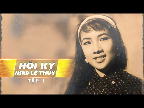 Hồi Ký Lệ Thủy - Tập 1   Thời Thơ Ấu Cơ Cực Giữa Sài Gòn
