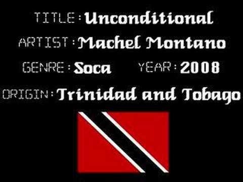 Machel Montano - Unconditional - Trinidad Soca Music
