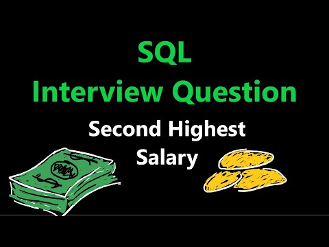 Learn SQL - SQL Interview Question - Second Highest Salary
