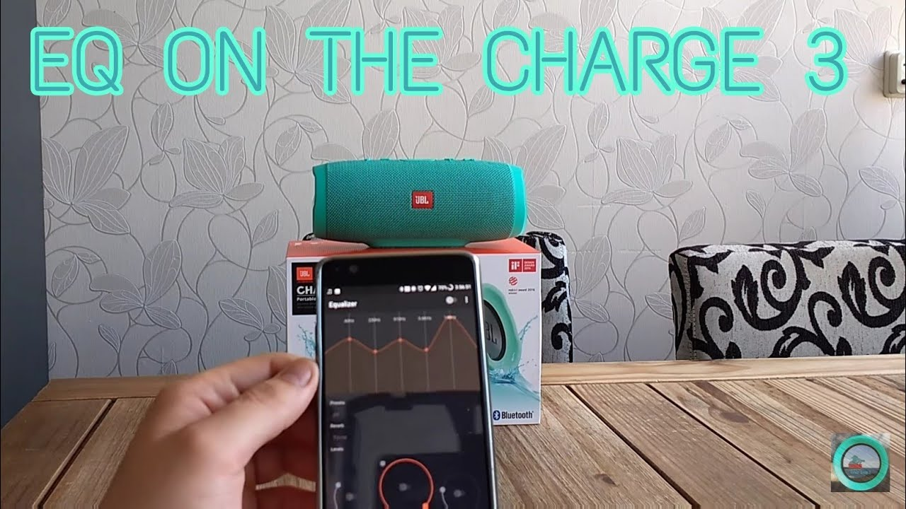 JBL CHARGE 3 Fixing Treble With EQ (Android) improvement !