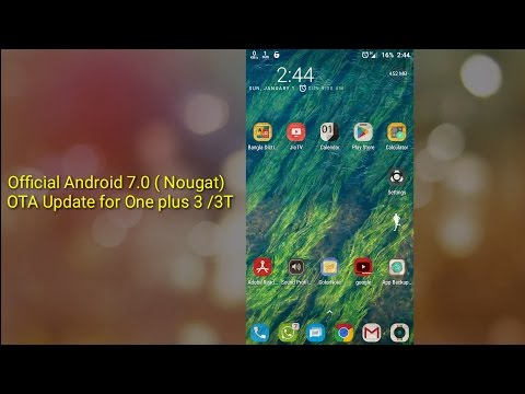 Official Android 7.0 ( Nougat)  OTA Update for One plus 3 /3T | Oxygen OS 4.0 | How to get quickly