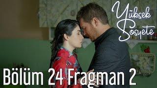Yüksek Sosyete 24. Bölüm 2. Fragman