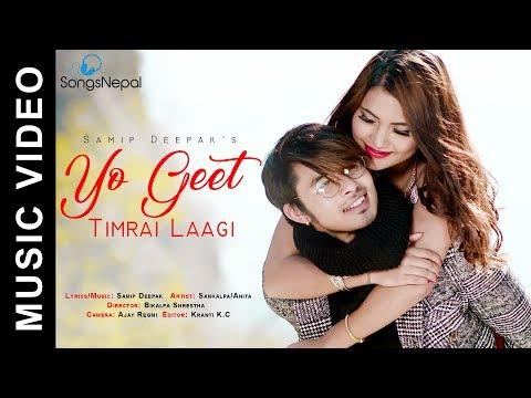 Yo Geet Timrai Lagi - Samip Deepak | New Nepali Pop Song 2018 / 2074