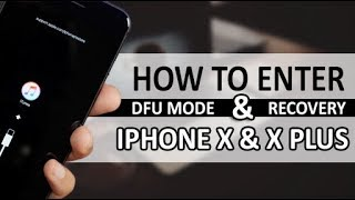 iPhone X / iPhone X plus: How to Force Restart, Enter Recovery Mode & DFU Mode