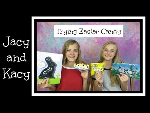 Trying Easter Candy ~ Jacy and Kacy