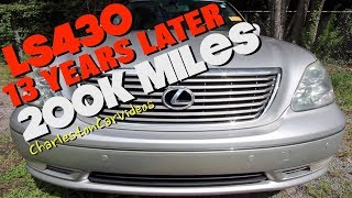 Here's a $55,000 Lexus LS430 w/200K Miles | 13 Years Later Review