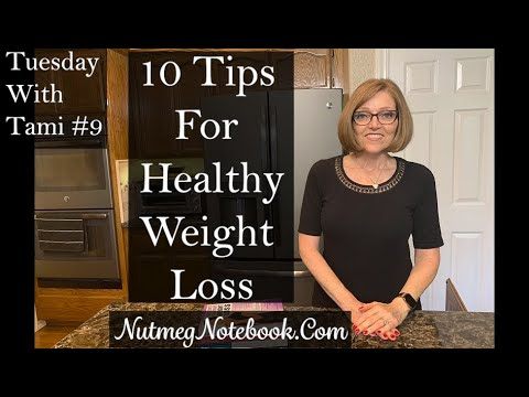 Tuesday With Tami #9,  Tami's 10 Tips For Healthy Weight Loss, Whole Food Plant Based Diet
