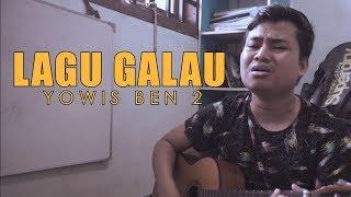 Ost YOWIS BEN 2 - LAGU GALAU (COVER) BY ARIF ALFIANSYAH