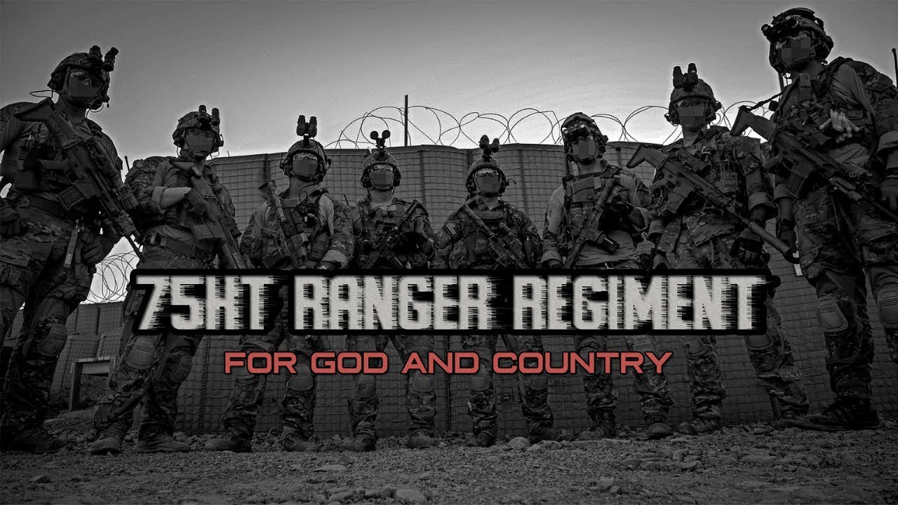 """75th Ranger Regiment -""""For God And Country"""" (2019)"""