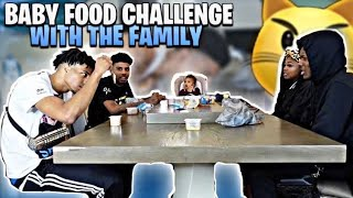 BABY FOOD CHALLENGE WITH THE FAM‼️😮(I threw up 🤮🥴)