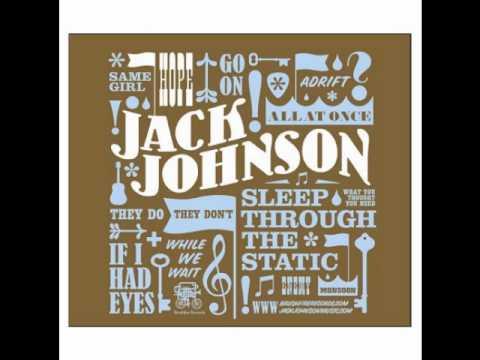 Jack Johnson- If I Had Eyes w/Lyrics